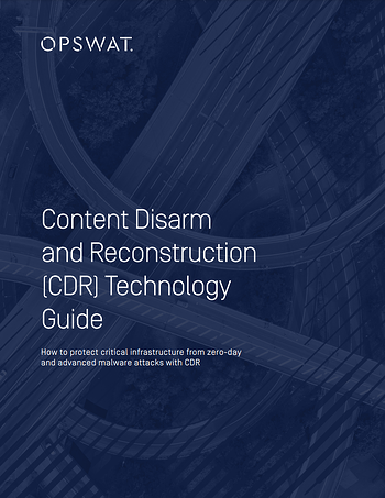 Content Disarm and Reconstruction (CDR) Technology Guide